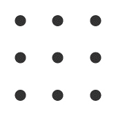 Nine dots in a pattern, 3 by 3.