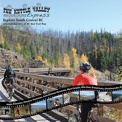 Cover of The Kettle Valley Express Adventure Travel Guide for South Central BC.