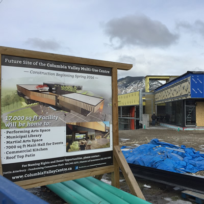 The new Columbia Valley Multi-Use Centre is scheduled for completion in May 2017. It will be available for use by all of the communities of southeastern B.C.'s Columbia Valley.