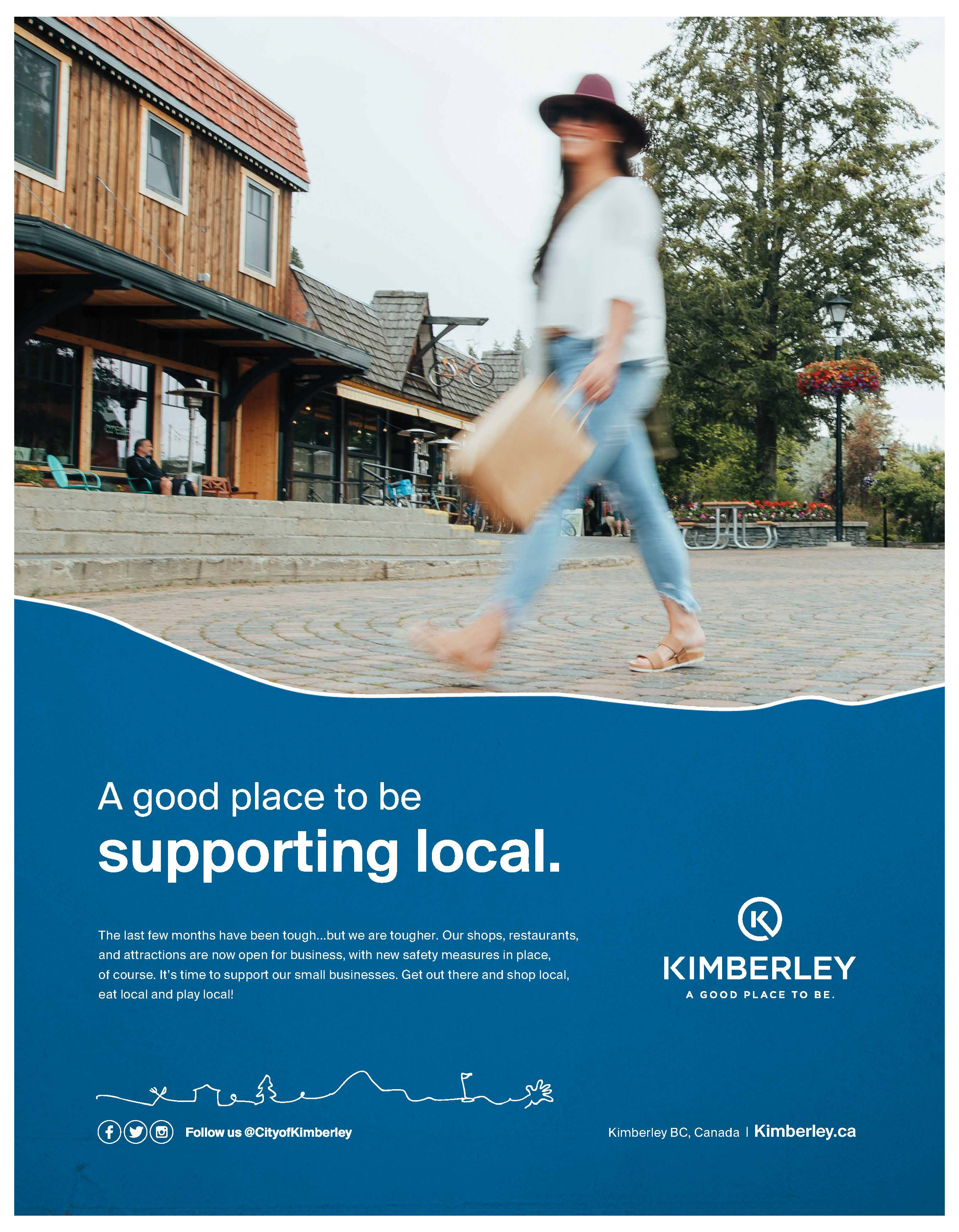 """Kimberley poster with a lady walking in the plaztl with a shopping bag with the headline """"A good place to be supporting local."""""""