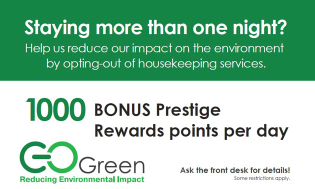 "As part of the hotel chain's sustainability initiatives, Prestige Hotels and Resorts display this poster to encourage their guests to ""Go Green."""