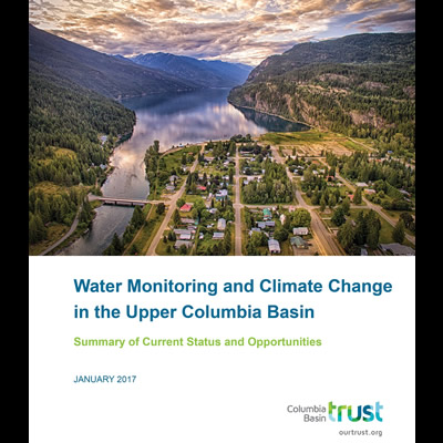 Cover of report: Water Monitoring and Climate Change in the Upper Columbia Basin