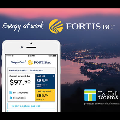 FortisBC new app by Two Tall Totems