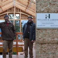 Will Hulland (left) and Peter Larsen build custom homes in Nelson BC .